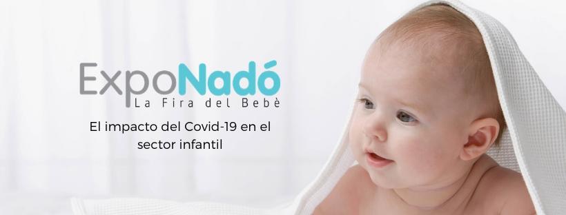El impacto del Covid-19 en el sector infantil